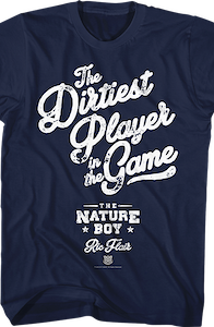 Dirtiest Player in the Game Ric Flair T-Shirt