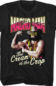 Cream of the Crop Macho Man Randy Savage T-Shirt
