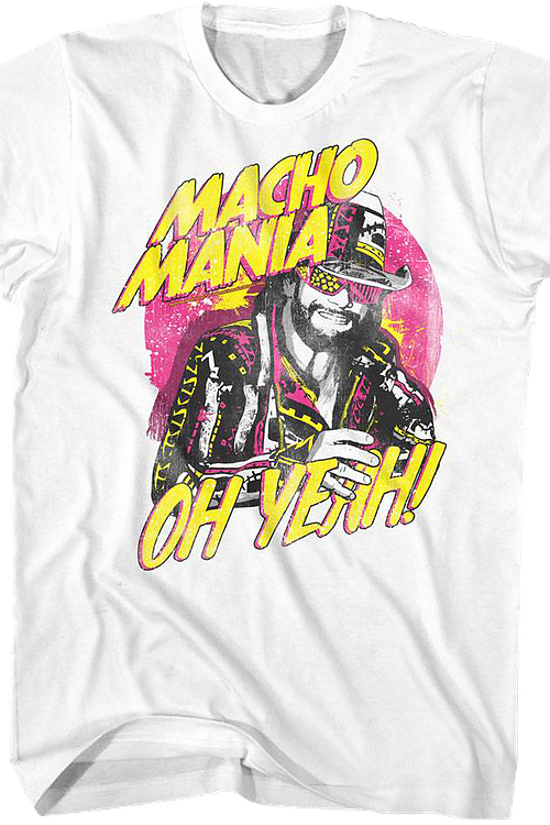 Macho Mania Oh Yeah Randy Savage T-Shirt