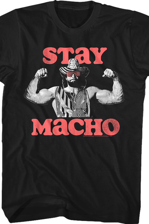 Stay Macho Randy Savage T-Shirt