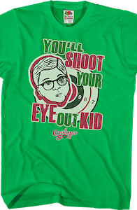 You'll Shoot Your Eye Out Christmas Story T-Shirt