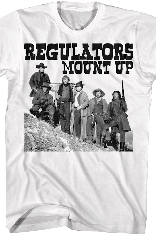 Regulators Mount Up Young Guns T-Shirt