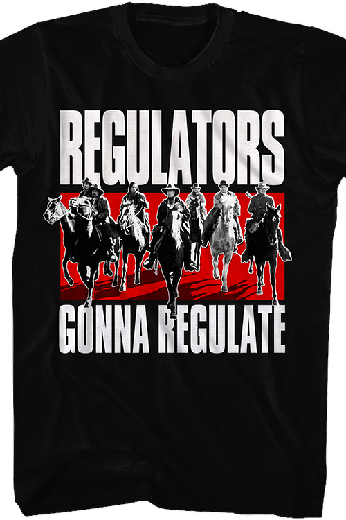 Regulators Gonna Regulate Young Guns T-Shirt